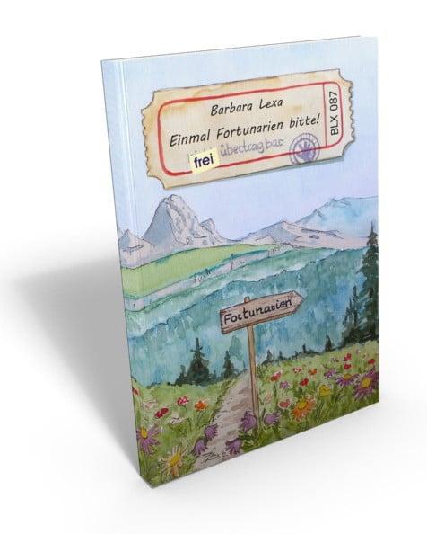 Fortunarien - eine Reise in eine glückliche Zukunft und bessere Welt