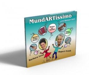 MundARTissimo CD ...und Bairisch lebt