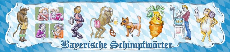 Bayerische Schimpfwörter